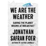 英文原版 我们是天气 Jonathan Safran Foer新书 《特别响,非常近》作者 环境保护 We Are t