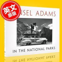 现货 安塞尔亚当斯在**公园 英文原版 Ansel Adams in the National Parks 美国原野原
