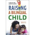 英文原版 养育双语宝宝 Raising a Bilingual Child