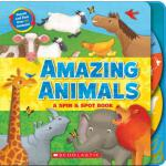 Amazing Animals?:?A Spin & Spot Book