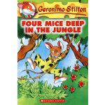 Foru Mice Deep in the Jungle(Geronimo Stilton #05)老鼠记者5ISBN9780439559676