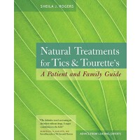 英文原版 自然治疗抽搐 Natural Treatments for Tics and Tourette's: A P