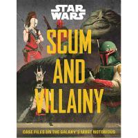 现货 星球大战 藏污纳垢 英文原版 Star Wars SCUM & VILLAINY 银河系臭名昭著的案件档案 星球