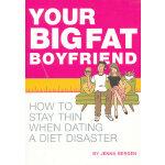YR BIG FAT BOYFRIEND(ISBN=9781594742903) 英文原版