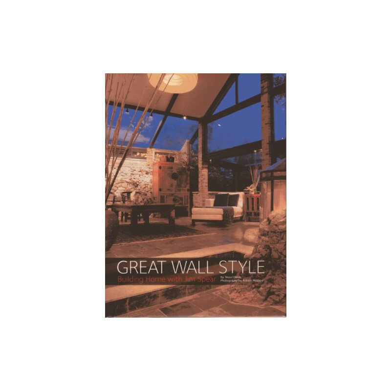 Great Wall Style: Building Home with Jim Spear 美国发货无法退货,约五到八周到货