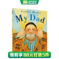 顺丰发货 英文原版进口 My Dad 我爸爸 Anthony Browne 安东尼布朗 3-6岁低幼儿童英语绘本图画书 大开本 送音频 西文英文亲子绘本馆专营店