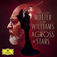现货 [中图音像][进口CD]穿越星空 安妮・索菲・穆特演奏的约翰・威廉斯电影音乐 Across the Stars