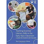 【预订】Teaching Essential Literacy Skills in the Early Years C