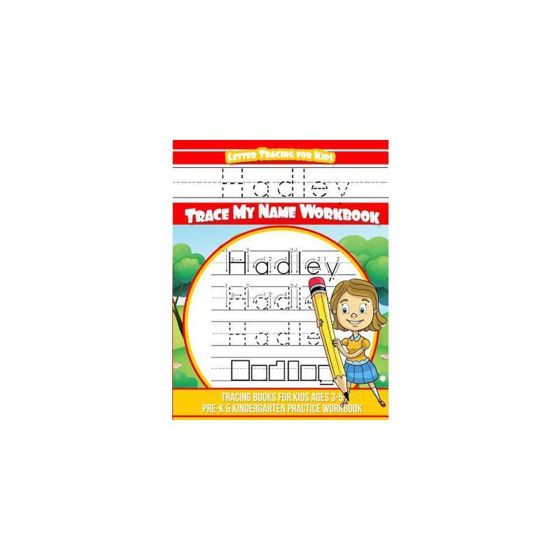 【预订】Hadley Letter Tracing for Kids Trace My Name Workbook: Tracing Books for Kids Ages 3 - 5 Pre-K & Kindergarten Practice Workbook 预订商品,需要1-3个月发货,非质量问题不接受退换货。