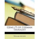 【预订】Gems (?) of German Thought