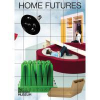 正版 Home Futures: Living in Yesterday's Tomorrow 家居未来 现代未来主义家