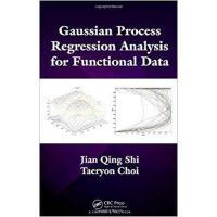 【预订】Gaussian Process Regression Analysis for Functional Data