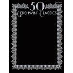 英文原版 乔治・格什温50首经典曲目 乐谱 50 Gershwin Classics