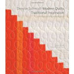 Denyse Schmidt: Modern Quilts, Traditional Inspiration: 20