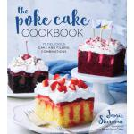 【预订】The Poke Cake Cookbook 75 Delicious Cake and Filling Co