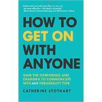【预订】How to Get on with Anyone: Gain the Confidence and Char