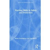 【预订】Nursing Skills in Safety and Protection 9781138479401