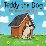 【预订】Teddy the Dog Be Your Own Dog