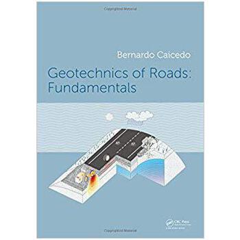 【预订】Geotechnics of Roads: Fundamentals 9781138600577 美国库房发货,通常付款后3-5周到货!