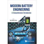 【预订】Modern Battery Engineering 9789813272156