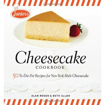Junior's Cheesecake Cookbook: 50 To-Die-For Recipes of New York-Style Cheesecake 美国发货无法退货,约五到八周到货