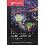 【预订】Routledge Handbook of Football Business and Management