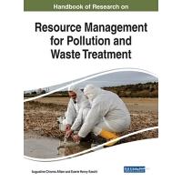 【预订】Handbook of Research on Resource Management for Pollutio