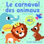 法语原版 动物嘉年华 发声书 动物叫声 低幼启蒙 Le Carnaval des Animaux (Livre Son