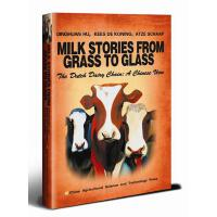 Milk Stories from Grass to Glass――The Dutch Dariy Chain : A