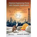 【预订】Chemical Engineering Primer with Computer Applications