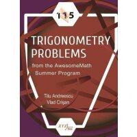 【预订】115 Trigonometry Problems from the AwesomeMath Summer Pr