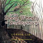 【预订】In the Deep Woods of Dudleytown