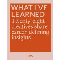 正版 What I've Learned: 25 Creatives Share Career-defining Ins