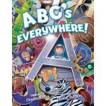 【预订】Abc's Everywhere!: Learn the Letters by Finding Their S