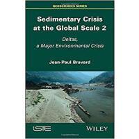 【预订】Sedimentary Crisis At The Global Scale 2 - Deltas, A Maj