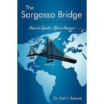 【预订】The Sargasso Bridge: America Speaks, Africa Answers