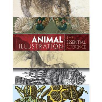 【预订】Animal Illustration: The Essential Reference 预订商品,需要1-3个月发货,非质量问题不接受退换货。