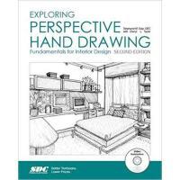【预订】Exploring Perspective Hand Drawing (2nd Edition) 978158