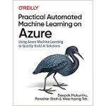 【预订】Practical Automated Machine Learning on Azure: Using Az