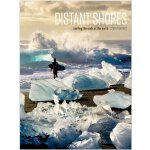 Distant Shores: Surfing The Ends Of The Earth [ISBN: 978-16