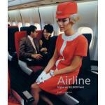 现货 航空公司 三万尺高空中的优雅 英文原版 时尚 飞机餐 机舱装饰 发展史 Airline: Style at 30
