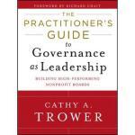 【预订】The Practitioner'S Guide To Governance As Leadership 97