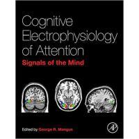 【预订】Cognitive Electrophysiology of Attention 9780123984517