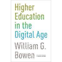 【预订】Higher Education in the Digital Age 9780691165592