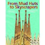 英文原版 从土屋到摩天大楼 Anne Ibelings 插画 From Mud Huts to Skyscrapers