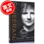 现货 艾德・希兰自传 英文原版 ED SHEERAN PB 黄老板 Ed Sheeran 畅销传记作家肖恩・史密斯 Sean Smith