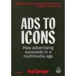 【预订】Ads to Icons: How Advertising Succeeds in a Multimedia