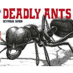 Deadly Ants (【按需印刷】)