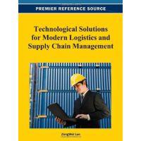 【预订】Technological Solutions for Modern Logistics and Supply