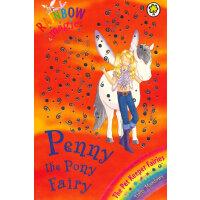 Rainbow Magic: The Pet Keeper Fairies 35: Penny The Pony Fairy 彩虹仙子#35:宠物仙子9781846161711